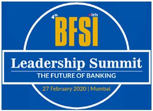4th Elets BFSI Leadership Summit, Mumbai